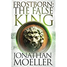 Frostborn: The False King: Volume 11
