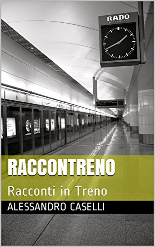 RacconTreno: Racconti in Treno