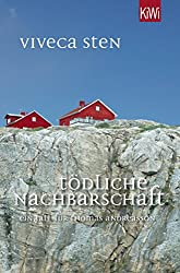 Tödliche Nachbarschaft: Thomas Andreassons siebter Fall (Thomas Andreasson ermittelt)