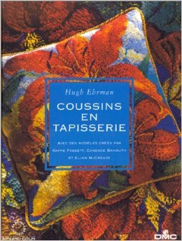 Coussins en tapisserie : Avec des modles crs par Kaffe Fassett, Candace Bahouth et Elian McCready de Hugh Ehrman ( 2000 )