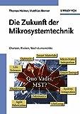 Image de Die Zukunft der Mikrosystemtechnik: Chancen, Risiken, Wachstumsmärkte: Chancen, Risiken,