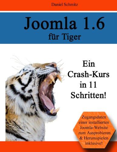 Joomla 1.6 für Tiger: Ein Crash-Kurs in 11 Schritten -