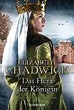Das Herz der Königin: Historischer Roman