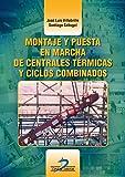 MONTAJE Y PUESTA EN MARCHA DE CENTRALES
