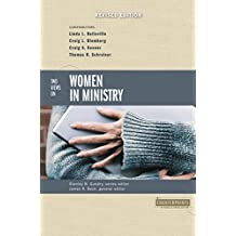 Two Views on Women in Ministry (Counterpoints: Bible and Theology Book 12) (English Edition)