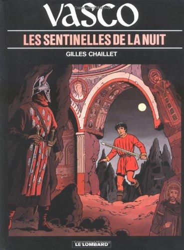 Vasco, tome 4 : Les Sentinelles de la nuit