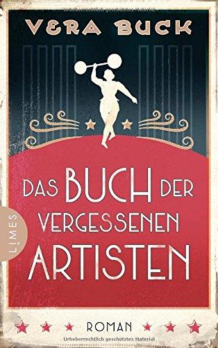 Buck, Vera: Das Buch der vergessenen Artisten