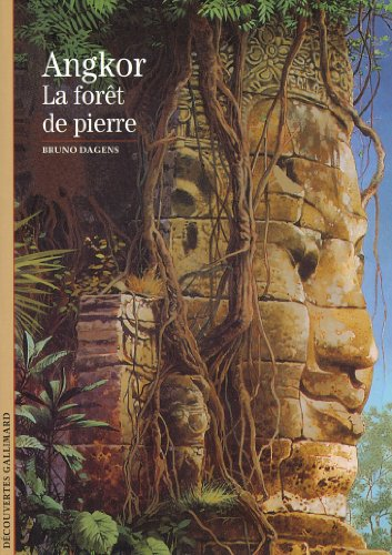 Angkor : La Forêt de pierre par Bruno Dagens