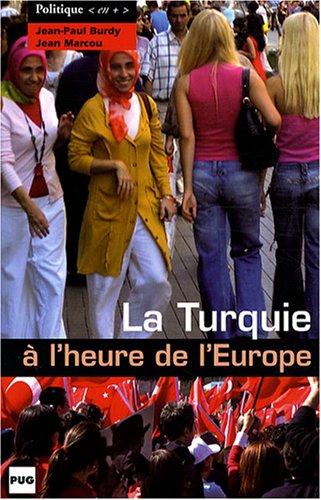 La Turquie à l'heure de l'Europe