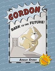 Gordon: Bark to the Future! (A P.U.R.S.T. Adventure) (English Edition)