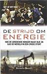 De strijd om energie par Roy Op het Veld