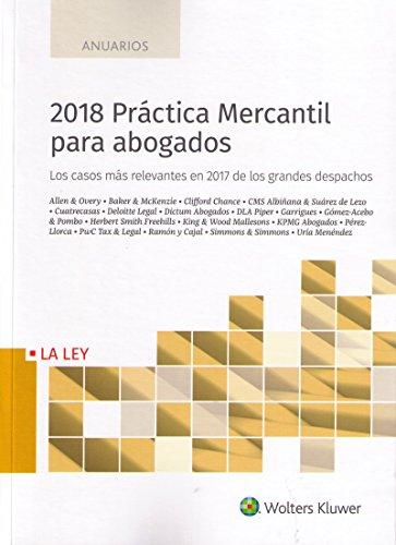 2018 Práctica Mercantil para abogados (Anuarios)