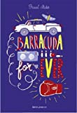 vignette de 'Barracuda for ever (Pascal Ruter)'