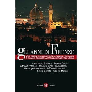 Gli anni di Firenze (I Robinson. Letture)