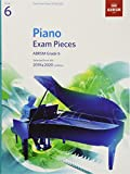 #4: Piano Exam Pieces 2019 & 2020, ABRSM Grade 6: Selected from the 2019 & 2020 syllabus (ABRSM Exam Pieces)