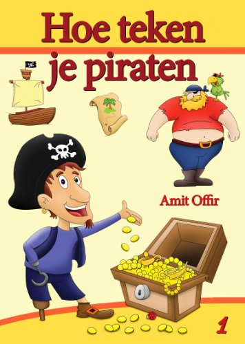 Draw Hoe (Hoe teken - je piraten (tekenboeken Book 1) (Dutch Edition))