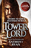 Tower Lord: Book 2 of Raven's Shadow (A Raven's Shadow Novel) (English Edition)
