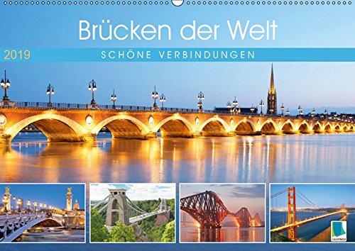 Brücken der Welt: Schöne Verbindungen (Wandkalender 2019 DIN A2 quer): Die Kunst, Brücken zu bauen (Monatskalender, 14 Seiten ) (CALVENDO Orte) - Brooklyn Bridge, Suspension Bridge