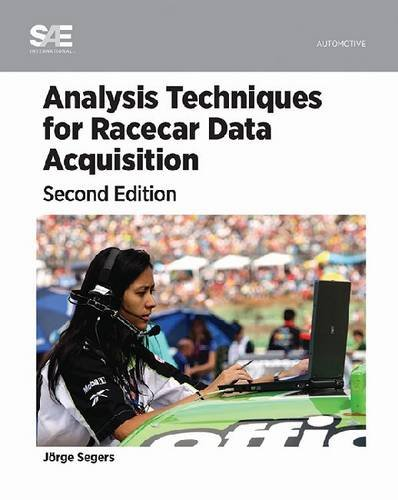 Analysis Techniques for Racecar Data Acquisition (2nd Edition)