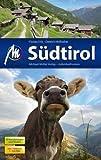 Südtirol Reiseführer Michael Müller Verlag: Individuell reisen mit vielen praktischen Tipps - Dietrich Höllhuber