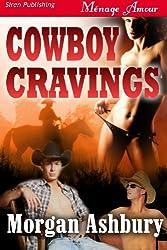 Cowboy Cravings (Siren Publishing Menage Amour)