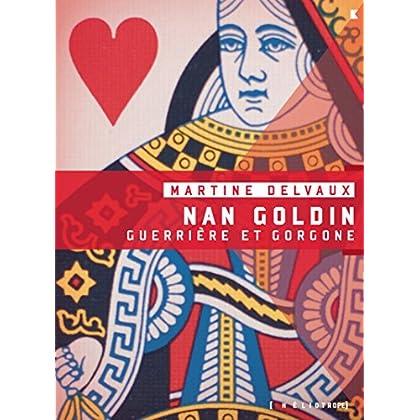 Nan Goldin: Guerrière et gorgone
