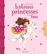Les plus belles histoires de princesses et de fées