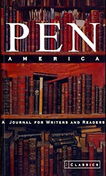 PEN America Issue 1: Classics (PEN America: A Journal for Writers and Readers) by [PEN American Center]