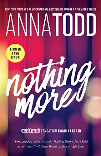 Amazon Fr Nothing More Volume 1 Anna Todd Livres