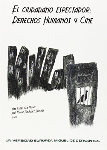 El ciudadano espectador: derechos humanos y cine (Seminarium)