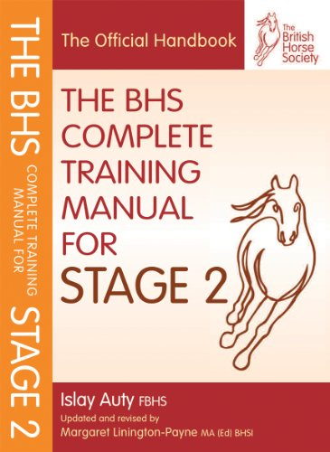 BHS Complete Training Manual for Stage 2 (BHS Official Handbook)