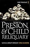 Reliquary (Agent Pendergast Series Book 2) by Douglas Preston