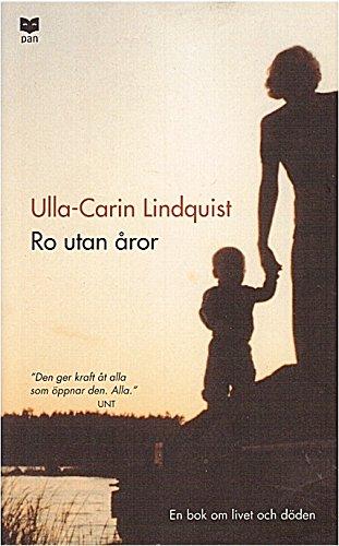 Ro utan åror : En bok om livet och döden