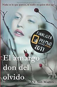 El amargo don del olvido par  A. V. San Martín