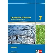 Lambacher Schweizer - Ausgabe für Niedersachsen G9 / Arbeitsheft plus Lösungsheft 7. Schuljahr