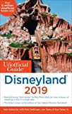 Unofficial Guide to Disneyland 2019 (The Unofficial Guides)