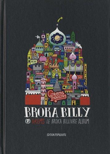 Broka Billy (Livre+CD Album) GREMS le Broka Billivre Album par Grems