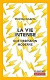 La vie intense (Les Grands Mots) (French Edition)
