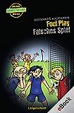 Foul Play - Falsches Spiel (Englische Krimis für Kids)