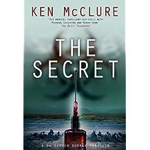 The Secret: A Dr Steven Dunbar Thriller: Book 10