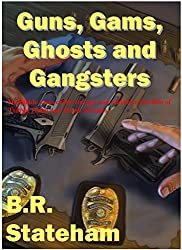 Guns, Gams, Ghosts, and Gangsters