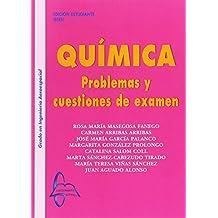 Química Problemas y cuestiones de examen
