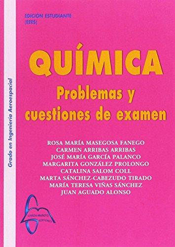 Química Problemas y cuestiones de examen por Rosa Masegosa Fanego