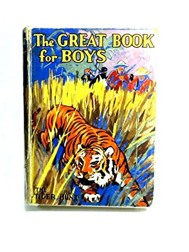 The Great Book for Boys the Tiger Hunt