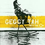 Songtexte von Geggy Tah - Into the Oh