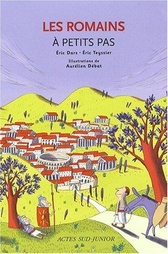 Les romains : A petits pas