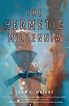 The Hermetic Millennia (Count to a Trillion) by [Wright, John C.]