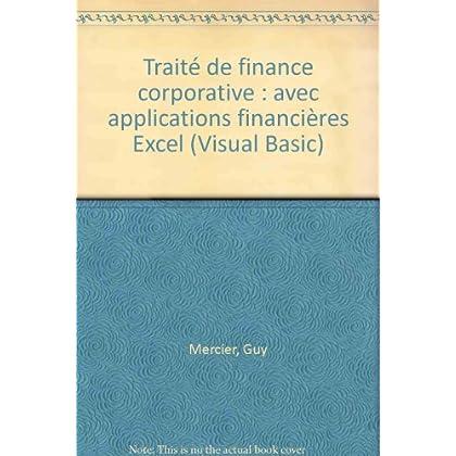 Traité de finance corporative : avec applications financières Excel (Visual Basic)