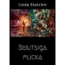 Smutsiga flicka (Swedish Edition)