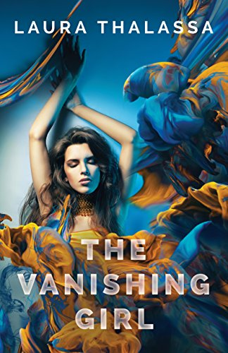 The Vanishing Girl (The Vanishing Girl Series Book 1)
